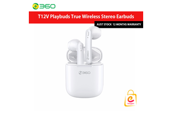 360 T12V PlayBuds True Wireless Stereo Earbuds (AUST STOCK - 12 Mths Wty)