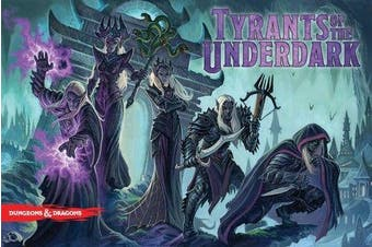 D&D Dungeons and Dragons Tyrants of the Underdark