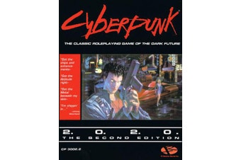 Cyberpunk 2020 Second Edition Roleplaying Game