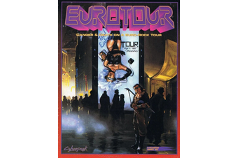 Cyberpunk 2020 Roleplaying Game: Eurotour Sourcebook