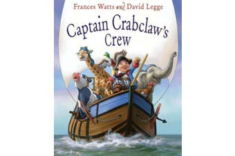 Captain Crabclaw's Crew by Frances Watts & David Legge Paperback 2012