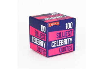 Lagoon 100 Silliest Celebrity Quotes - Little Boxes Of Random Fun