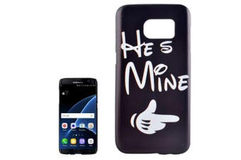"For Samsung Galaxy S7 EDGE Case ""He is Mine"" Durable Shielding Cover"