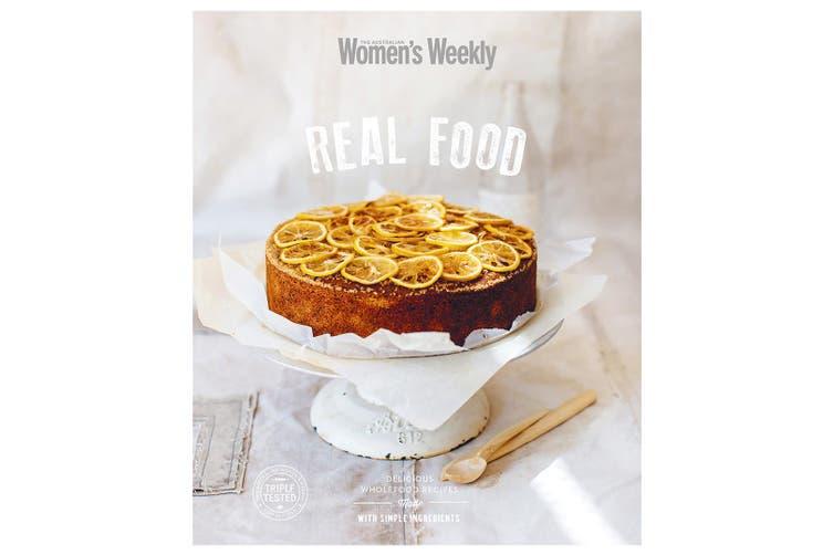 Real Food Australian Women's Weekly Cookbook Meat/Fish/Veg/Dessert Recipe Book