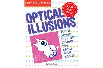 Sterling Books A Little Giant Book: Optical Illusions