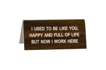 Say What Desk Sign Small - Full of Life