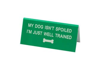 Say What Desk Sign Small - Well Trained
