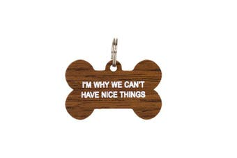 Say What Dog Tag - Nice Things
