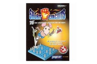 Short Circuits Jaycar Short Circuits Book Vol. 1
