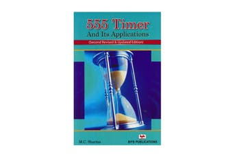 TechBrands 555 Timer and Its Applications Book by M.C. Sharma