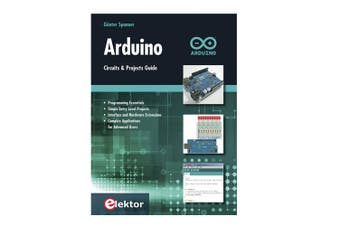 TechBrands Arduino Circuits and Projects Guide Book by Gunter Spanner