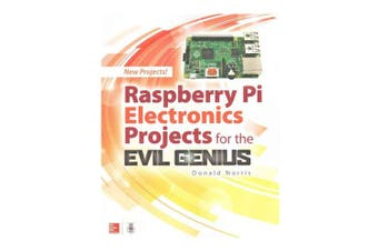 TechBrands Raspberry Pi Electronic Projects for the Evil Genius Book