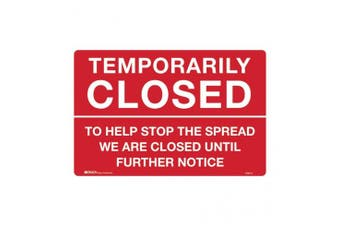 New Brady Temporarily Closed Sign To Help Stop The Spread We Are Closed Until