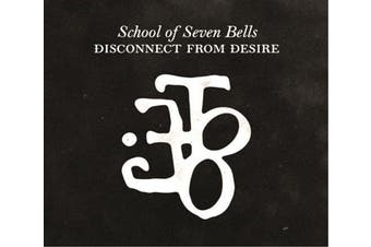 School of Seven Bells - Disconnect From Desire Vinyl