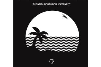 The Neighbourhood - Wiped Out Vinyl