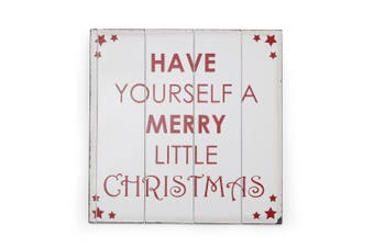 Christmas Shop Large Have Yourself A Very Merry Little Christmas Sign (White / Red) (One size (40cm X 40cm))