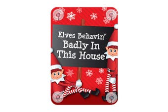 Christmas Shop Elf Window Sign (Elves behaving badly in this house) (One Size)