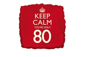 Creative Party 18 Inch Keep Calm Youre Only 80 Foil Birthday Balloon (Red) (One Size)