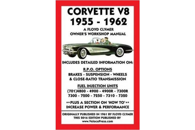Corvette V8 1955-1962 Owner's Workshop Manual