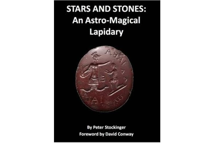 Stars and Stones: An Astro-Magical Lapidary