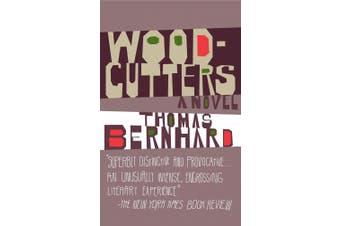 Woodcutters (Vintage International)