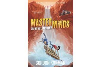 Masterminds: Criminal Destiny (Masterminds)