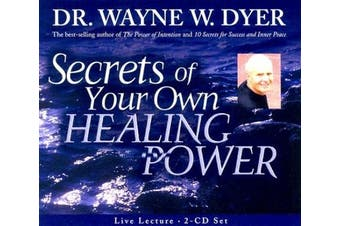 Secrets of Your Own Healing Power [Audio]
