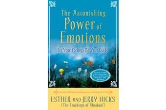The Astonishing Power of Emotions [Audio]