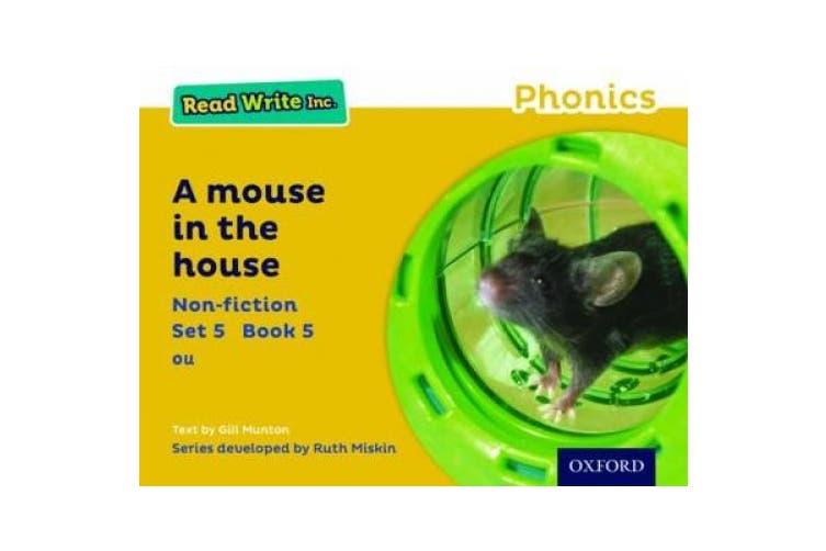 Read Write Inc. Phonics: Yellow Set 5 Non-fiction 5 A Mouse in the House (Read Write Inc. Phonics)