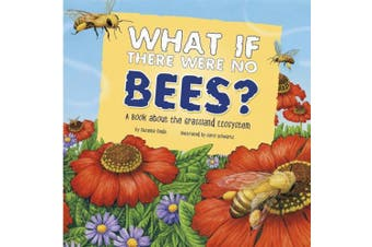 Coughlan Publishing-Capstone Pub CPB9781404863941 Food Chain Reactions What If There Were No Bees Paperback