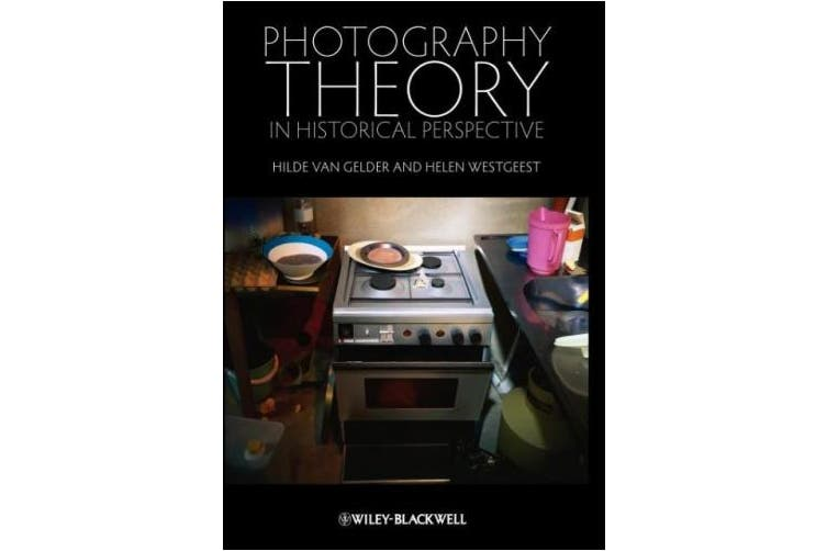 Photography Theory in Historical Perspective