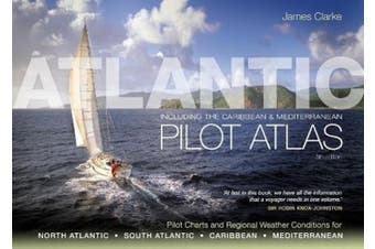 Atlantic Pilot Atlas: Including the Caribbean & Mediterranean