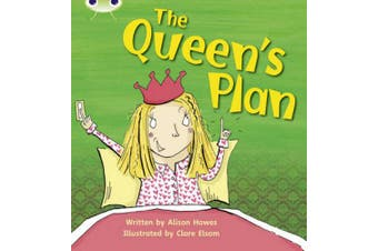 Bug Club Phonics Bug Set 09 The Queen's Plan (Phonics Bug)
