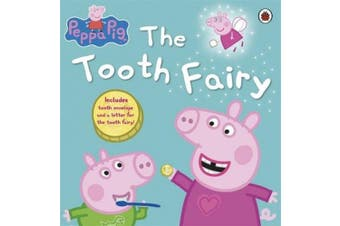 Peppa Pig: Peppa and the Tooth Fairy (Peppa Pig)