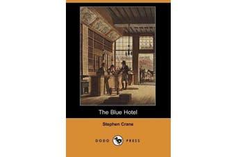 The Blue Hotel (Dodo Press)