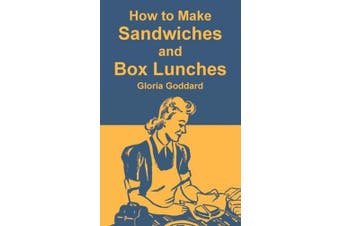 How to Make Sandwiches and Box Lunches