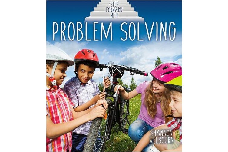 Step Forward with Problem Solving (Step Forward!)