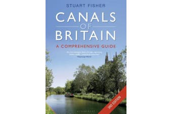 The Canals of Britain: The Comprehensive Guide