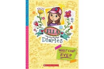 Ella Diaries #8: Worst Camp Ever! (Ella Diaries)