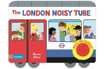 The London Noisy Tube (Campbell London Range) [Board book]