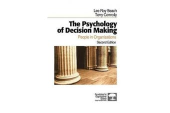 The Psychology of Decision Making: People in Organizations (Foundations for Organizational Science Series)