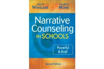 Narrative Counseling in Schools: Powerful and Brief