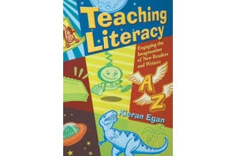 Teaching Literacy: Engaging the Imagination of New Readers and Writers