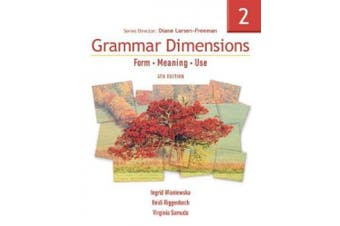 Grammar Dimensions 2, Fourth Edition: Form, Meaning, and Use