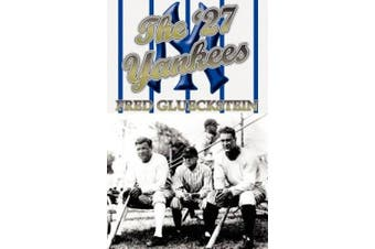 The '27 Yankees