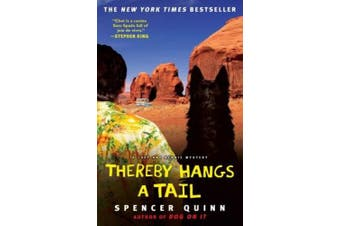 Thereby Hangs a Tail (Chet and Bernie Mysteries (Hardcover))