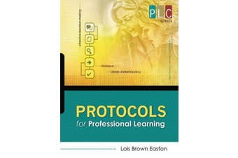 Protocols for Professional Learning (PLC)