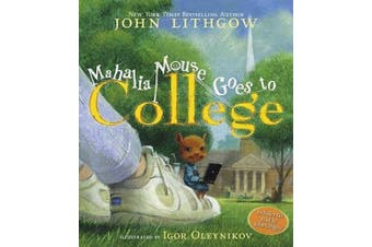 Mahalia Mouse Goes to College: Book and CD [With CD (Audio)]