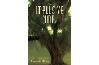The Impulsive Imp