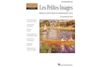 Les Petites Images: Original Piano Solos in Impressionist Style